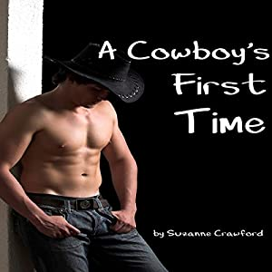 A Cowboy's First Time Audiobook