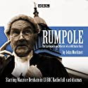 Rumpole Radio/TV Program by John Mortimer Narrated by Margot Boyd, Maurice Denham