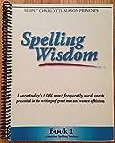 Spelling Wisdom Book One