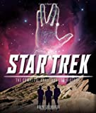 Star Trek: The Complete Unauthorized History (0760343594) by Greenberger, Robert
