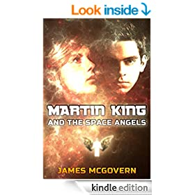 Martin King and the Space Angels (Martin King Trilogy Book 1)