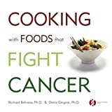 img - for Cooking with Foods That Fight Cancer by B liveau, Richard, Gingras, Denis (2007) Paperback book / textbook / text book