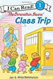 The Berenstain Bears' Class Trip (I Can Read Book 1)