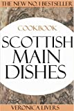 Top 30 Tested and Proven to be Nutritious & Delicious Scottish Main Dishes Cookbook (English Edition)