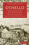 Othello: The Cambridge Dover Wilson Shakespeare (Cambridge Library Collection - Literary  Studies)