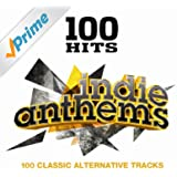 100 Hits Indie Anthems