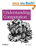 Understanding Computation: From Simple Machines to Impossible Programs