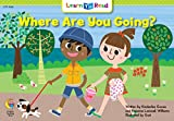 Where Are You Going? (Learn to Read Science Series; Life Science) (091611936X) by Graves, Kimberlee