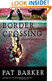 Border Crossing: A Novel