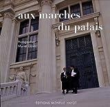 echange, troc  - Aux marches du palais