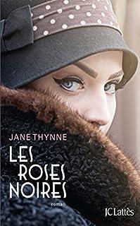 Les roses noires, Thynne, Jane