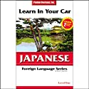 Learn in Your Car: Japanese, Level 1  by Henry N. Raymond
