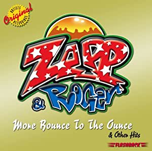 Zapp Amp Roger More Bounce To The Ounce Amp Other Hits