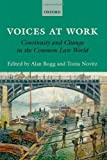 img - for Voices at Work: Continuity and Change in the Common Law World 1st edition by Bogg, Alan, Novitz, Tonia (2014) Hardcover book / textbook / text book
