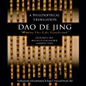 Dao de Jing (       UNABRIDGED) by Roger Ames, David L. Hall Narrated by Robert Lowenstein