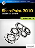 SharePoint 2010 Fundamentals & Administration: Interactive Training Course (CBT)