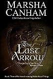 The Last Arrow (Robin Hood Trilogy Book 3)