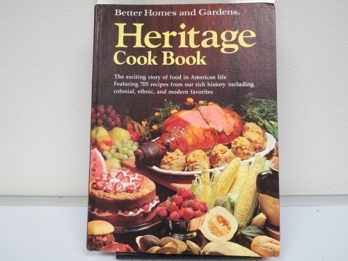 Better Homes & Gardens Heritage Cook Book