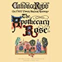 The Apothecary Rose Audiobook by Candace Robb Narrated by Stephen Thorne