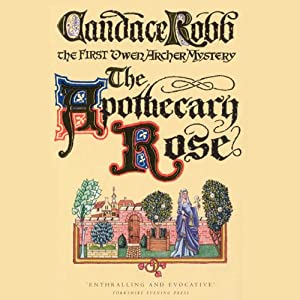The Apothecary Rose | [Candace Robb]
