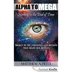 Alpha to Omega - Journey to the End of Time (English Edition)