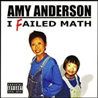 I Failed Math  by Amy Anderson Narrated by Amy Anderson