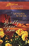img - for Deadly Texas Rose (Steeple Hill Love Inspired Suspense #85) book / textbook / text book