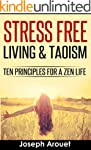 Stress Free Living & Taoism: Ten Prin...