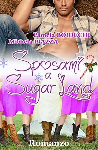Sposami a Sugar Land Amori al peperoncino Vol 2 PDF
