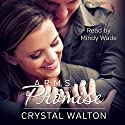 Arms of Promise Audiobook by Crystal Walton Narrated by Mindy Wade
