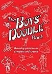 The Boys' Doodle Book: Amazing Pictur...