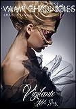 Vigilante (Vamp Chronicles Book 8)