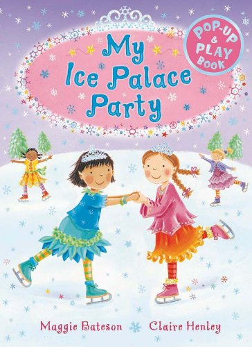 Ice Palace Party: A Pop-up and Play Book