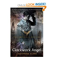 Clockwork Angel  The Infernal Devices 1 (REQ)