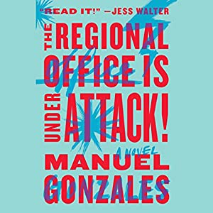 The Regional Office Is Under Attack! Audiobook