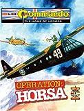 Operation: Horsa