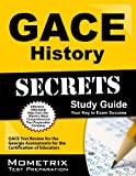 img - for GACE History Secrets Study Guide: GACE Test Review for the Georgia Assessments for the Certification of Educators book / textbook / text book