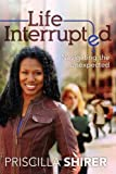 img - for Life Interrupted: Navigating the Unexpected book / textbook / text book