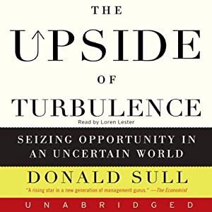The Upside of Turbulence | [Donald Sull]