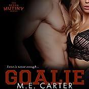 Goalie   M.E. Carter