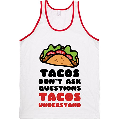 Human Tacos Don'T Ask Questions, Tacos White/Red Medium T-Shirt