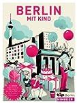 Tip, Berlin mit Kind