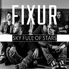 Sky Full Of Stars (Originally Performed by Coldplay)