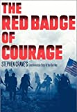 Image of The Red Badge of Courage and Selected Short Fiction (Annotated) (Literary Classics Collection)