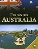 Focus on Australia (World in Focus)