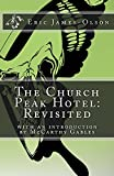 The Church Peak Hotel: Revisited (From the tChip of EJO Book 4)