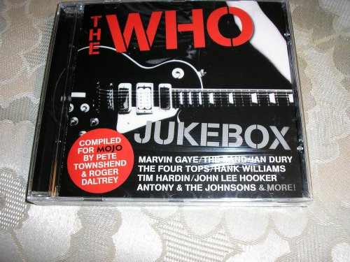 Mojo Presents The Who Jukebox by Martha & The Vandellas, The Four Tops, Marvin Gaye, Hank Williams and The Band