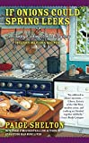 If Onions Could Spring Leeks (Country Cooking School Mystery)