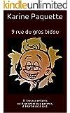 9 rue du gros bidou