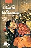 Le roman de la Cité interdite, Tome 1 : Le Mandat du ciel